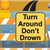 Graphic: &#34Turn around don&#39t drown&#34